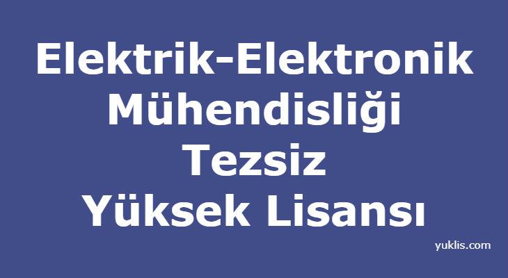Elektrik-Elektronik Mühendisliği Tezsiz Yüksek Lisansı