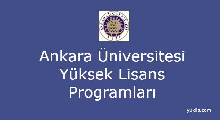 Ankara Üniversitesi Yüksek Lisans Bölümleri