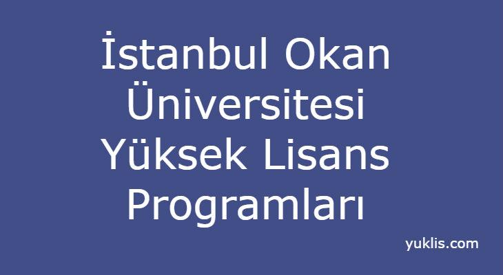 İstanbul Okan Üniversitesi Yüksek Lisans Bölümleri