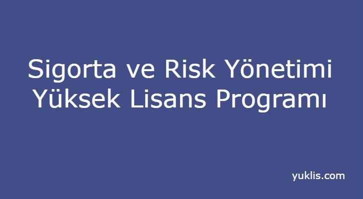 Sigortacılık Ve Risk Yönetimi Yüksek Lisansı